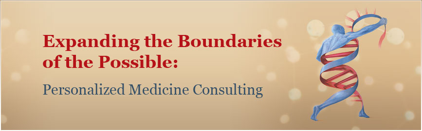 Expanding the Boundaries of the Possible: Personalized Medicine Consulting